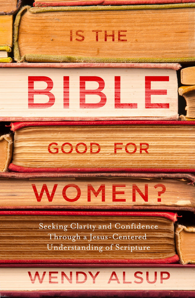 Is the Bible Good for Women?