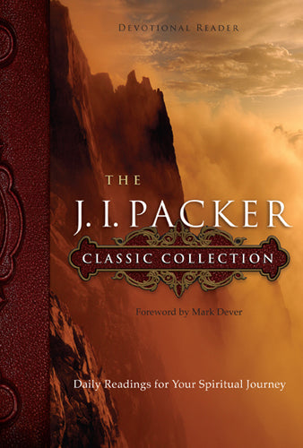The J. I. Packer Classic Collection