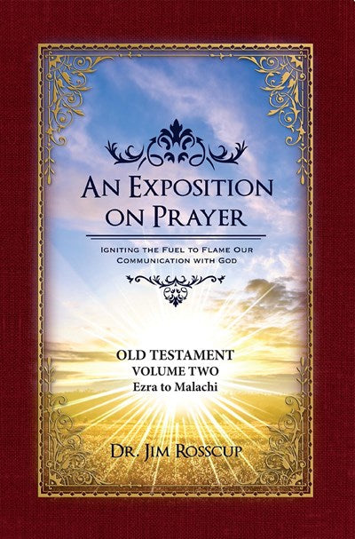 An Exposition on Prayer
