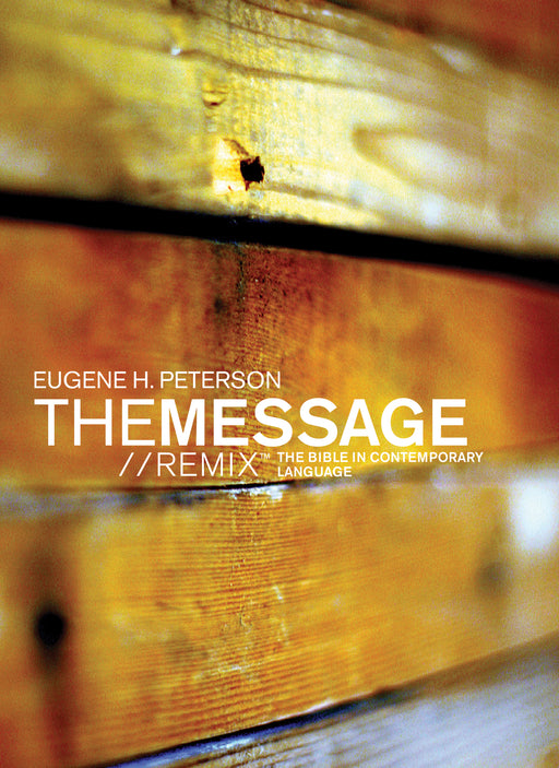 The Message//REMIX (Softcover, Wood)