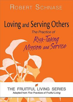 Loving and Serving Others