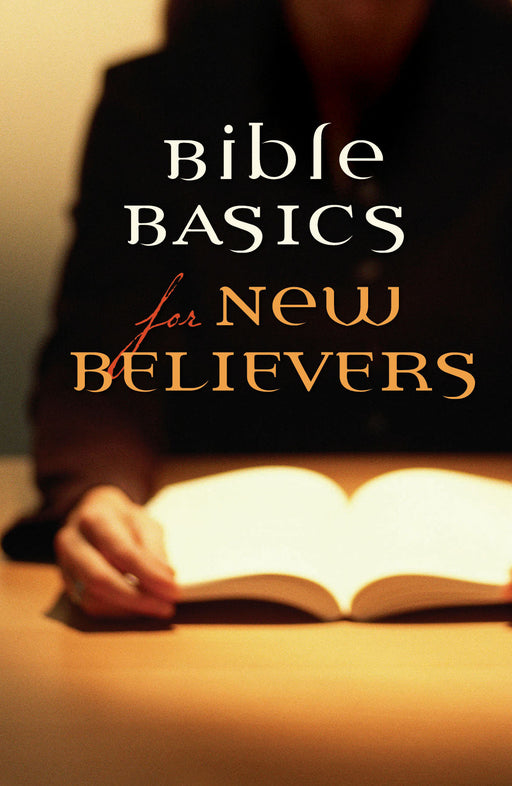 Bible Basics for New Believers (Pack of 25)