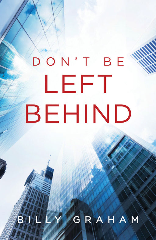 Don't Be Left Behind (Pack of 25)