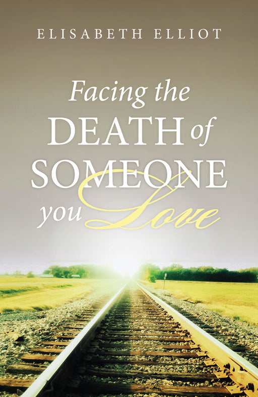 Facing the Death of Someone You Love (Pack of 25)