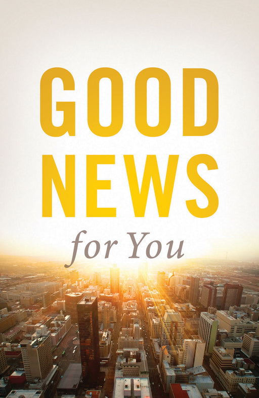 Good News for You (Pack of 25)