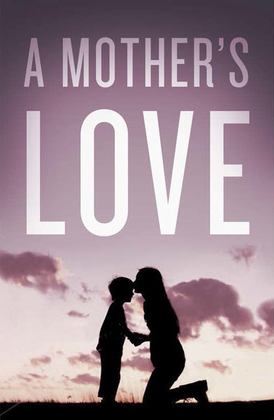 A Mother's Love (Pack of 25)