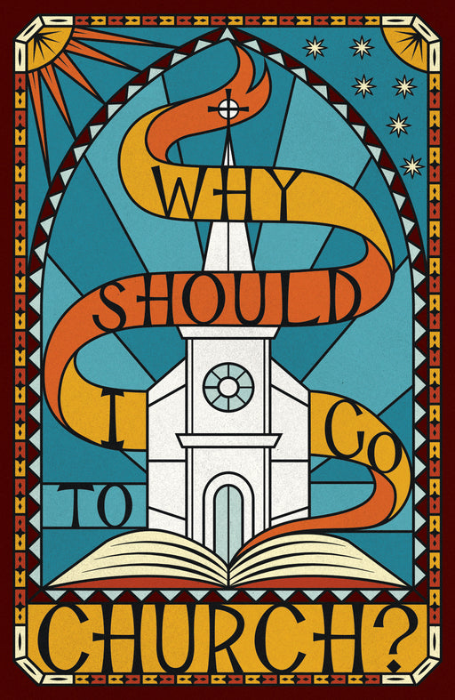 Why Should I Go to Church? (Pack of 25)