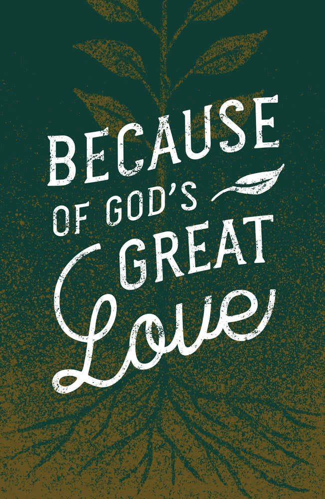 Because of God's Great Love (Pack of 25)