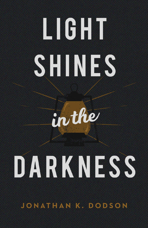 Light Shines in the Darkness (Pack of 25)