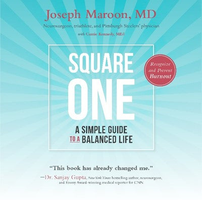 Square One:  A Simple Guide To A Balanced Life-2nd Edition