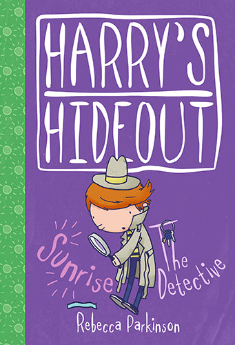 Harry's Hideout - Sunrise and The Detective