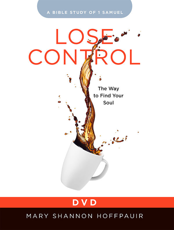 Lose Control - Women's Bible Study DVD