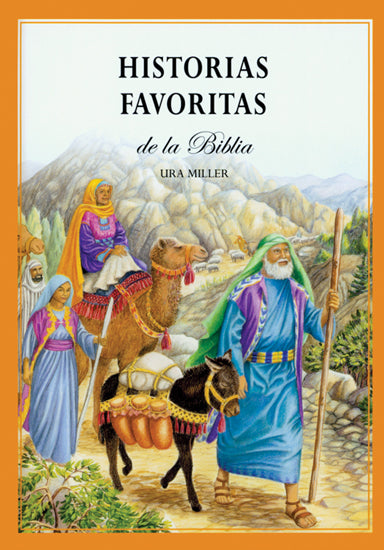 101 Favorite Stories From The Bible (Spanish) Historias Favoritas De La Biblia