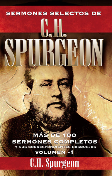 Sermones selectos de C. H. Spurgeon Vol. 1