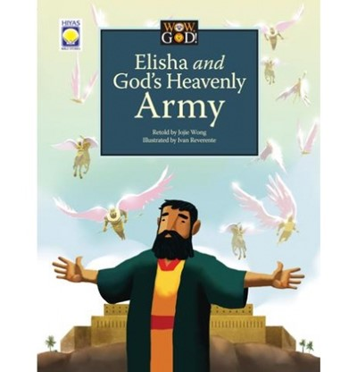 Wow, God! Elisah and God's Heavenly Army