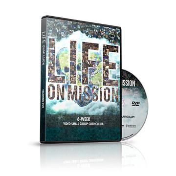 Life on Mission Small Group DVD Curriculum