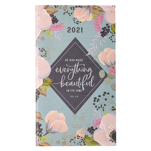 Everything Beautiful  2021 Small Daily Planner - Ecclesiastes 3:11