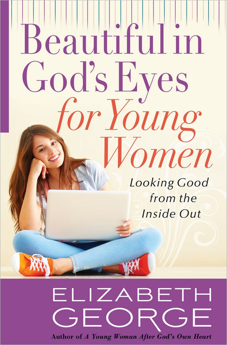 Beautiful in God's Eyes for Young Women
