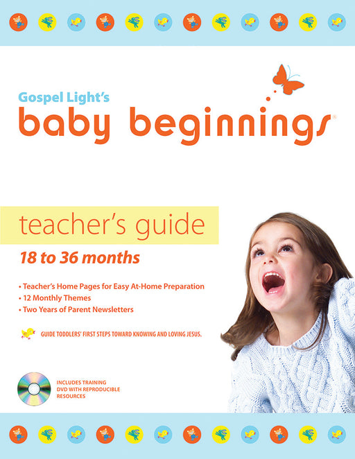 Baby Beginnings Teacher's Guide (with CD-ROM): 18-36 Months