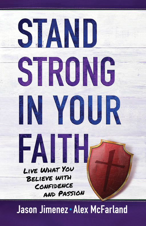 Stand Strong in Your Faith