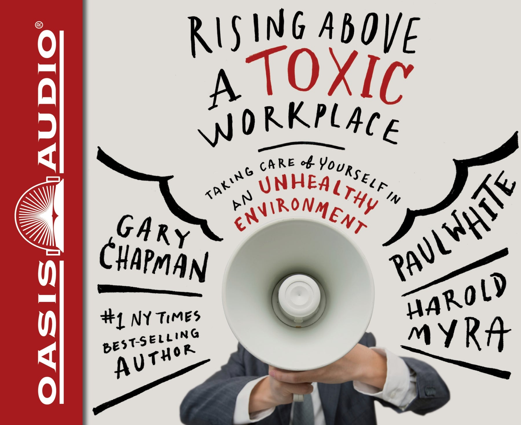 Rising Above a Toxic Workplace (Library Edition)