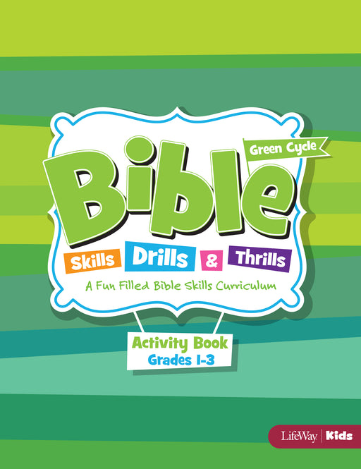 Bible Skills, Drills, & Thrills: Green Cycle - Grades 1-3 Activity Book