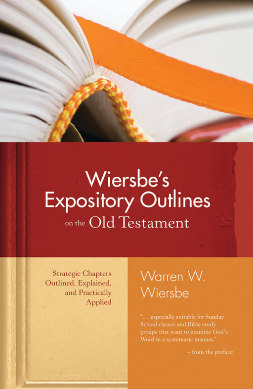 Wiersbe's Expository Outlines on the Old Testament