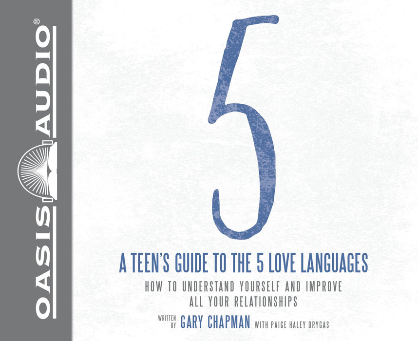 A Teen's Guide to the 5 Love Languages (Library Edition)