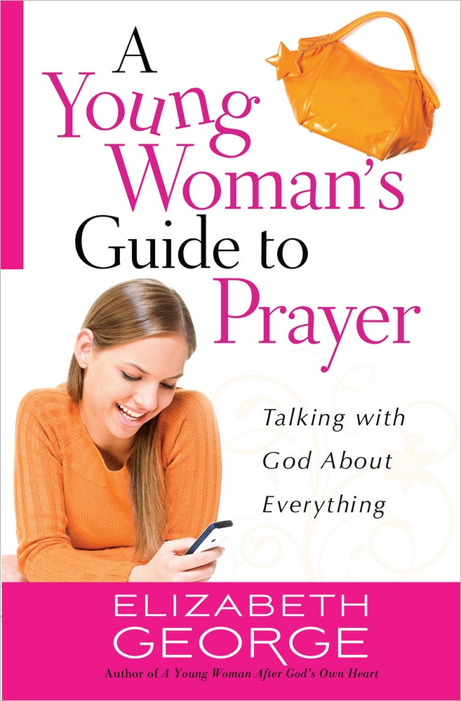 A Young Woman's Guide to Prayer