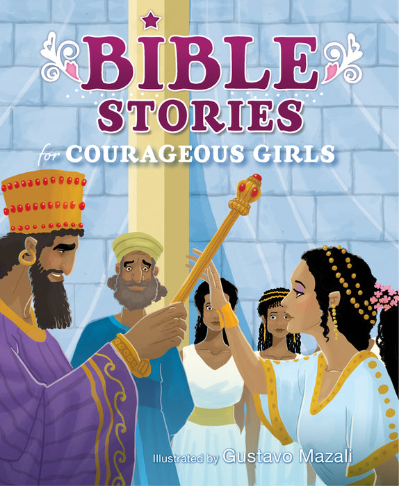 Bible Stories for Courageous Girls (padded cover)