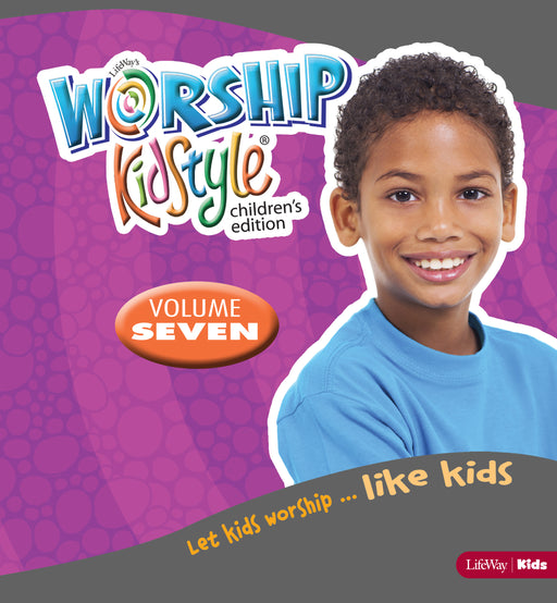 Worship KidStyle: Children's All-In-One Kit Volume 7