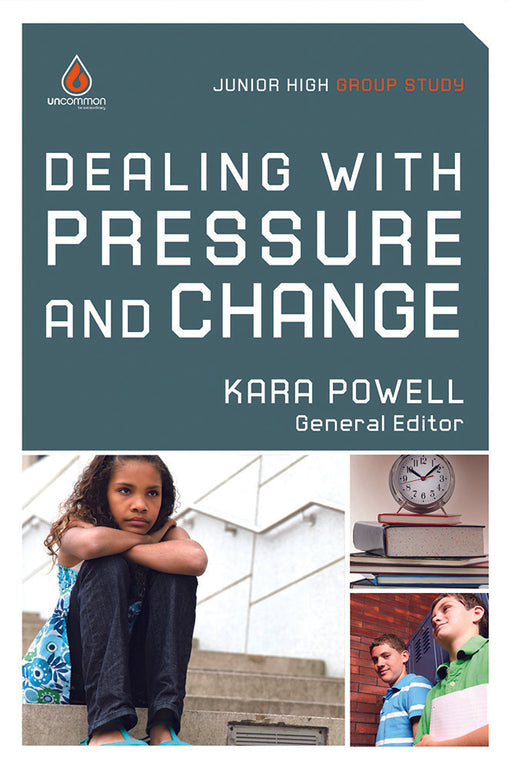 Dealing with Pressure and Change (Junior High Group Study)