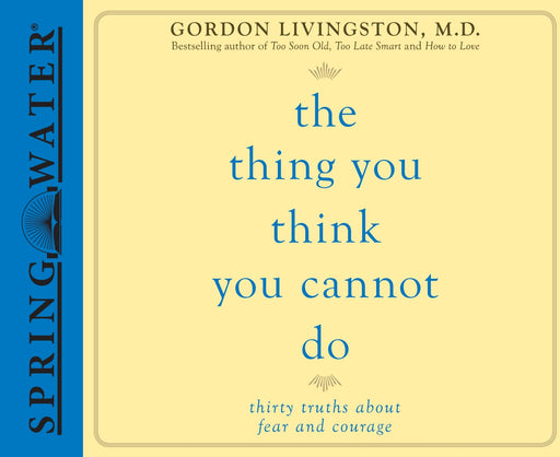 The Thing You Think You Cannot Do (Library Edition)