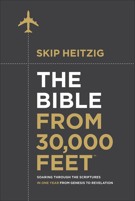 The Bible from 30,000 Feet®