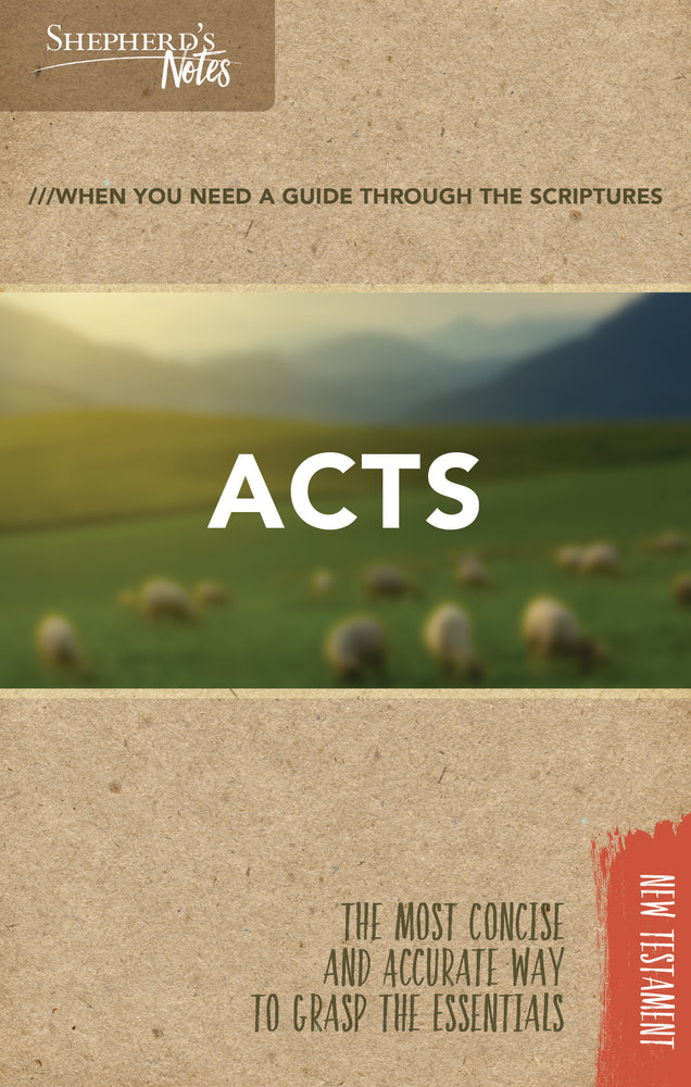 Shepherd's Notes: Acts