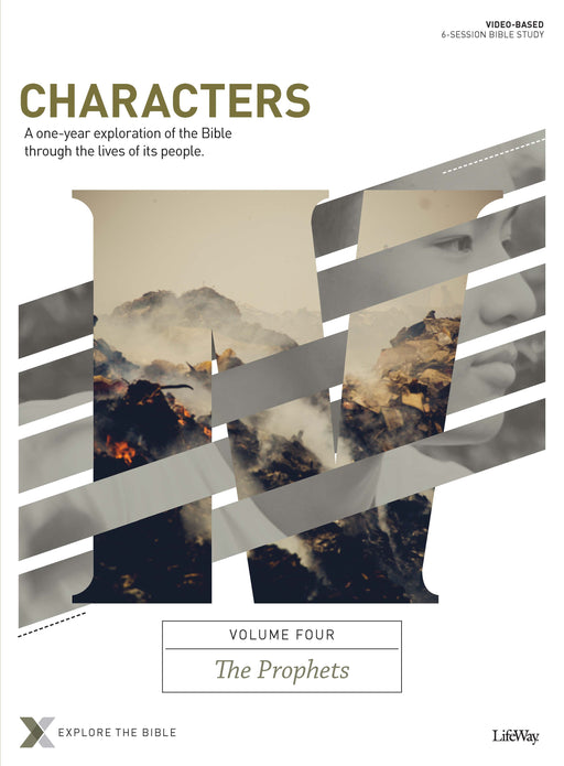Characters Volume 4: The Prophets - Bible Study Book