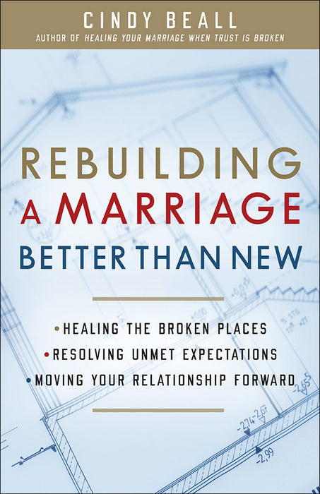 Rebuilding a Marriage Better Than New