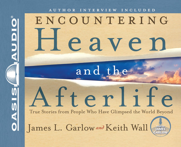 Encountering Heaven and the Afterlife (Library Edition)
