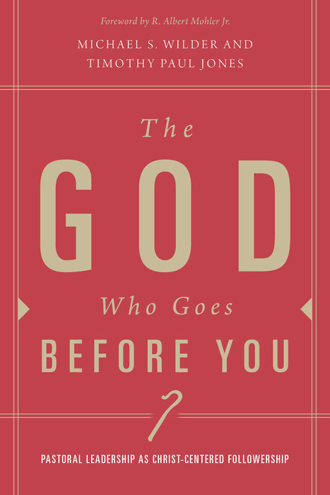 The God Who Goes before You