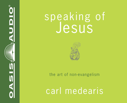 Speaking of Jesus (Library Edition)