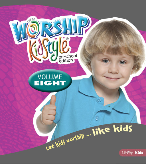 Worship KidStyle: Preschool All-In-One Kit Volume 8
