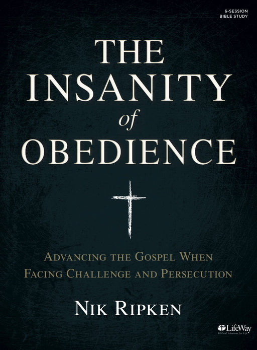 The Insanity of Obedience - Bible Study Book