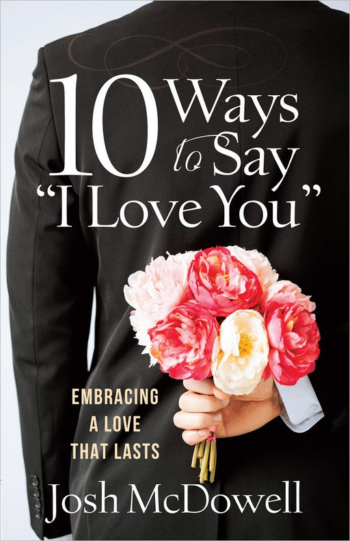 "10 Ways to Say ""I Love You"""