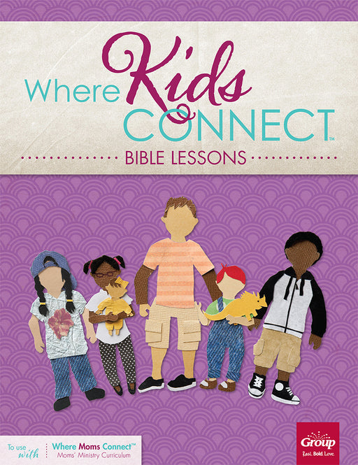 Where Kids Connect Bible Lessons, Volume 3