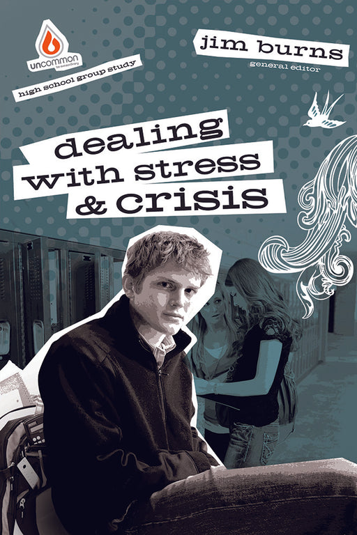 Dealing with Stress & Crisis (High School Group Study)