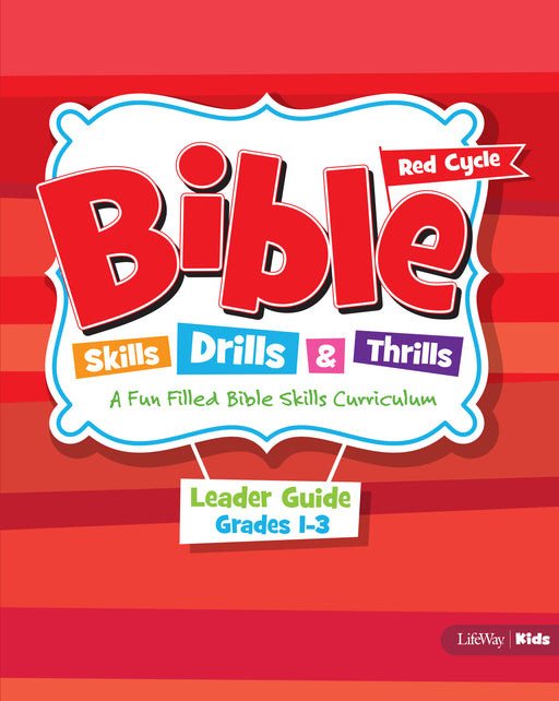 Bible Skills, Drills, & Thrills: Red Cycle - Grades 1-3 Leader Kit
