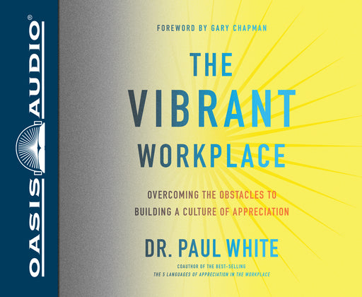 The Vibrant Workplace (Library Edition)