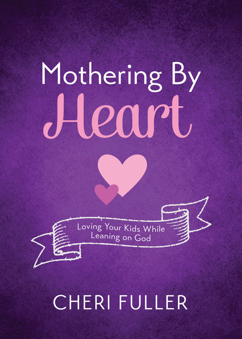Mothering by Heart