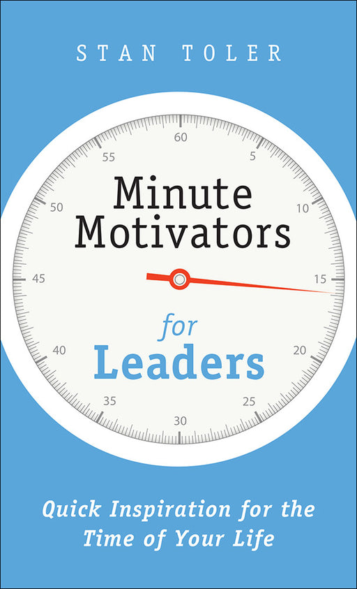 Minute Motivators for Leaders