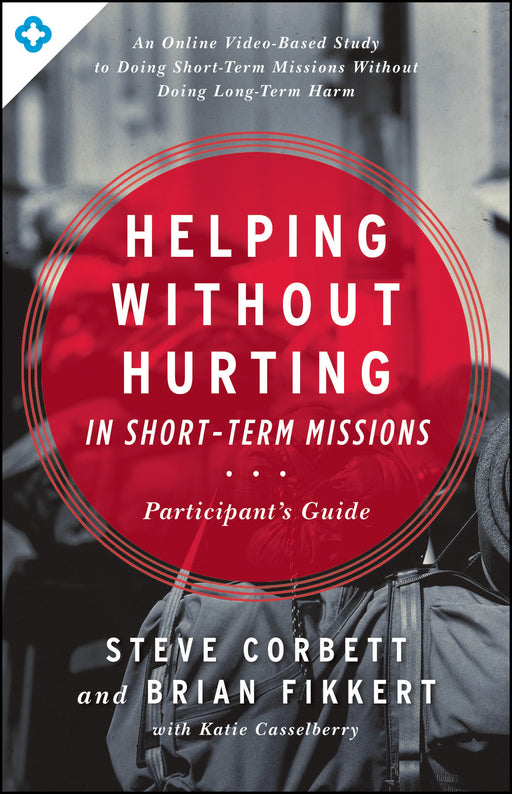 Helping Without Hurting in Short-Term Missions